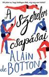Alain de Botton - A szerelem csapásai
