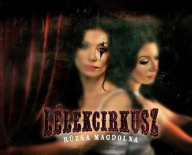 Rúzsa Magdi - Lélekcirkusz - CD