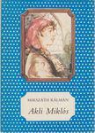 MIKSZÁTH KÁLMÁN - Akli Miklós [antikvár]
