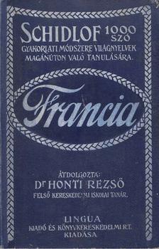 DR. HONTI REZSŐ - Schidlof 1000 szó gyakorlati módszere világnyelvek magánúton való tanulására - Francia [antikvár]