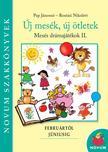 Pap Jánosné, Rostási Nikolett - Új mesék, új ötletek - Mesés drámajátékok 2.