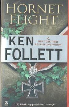 Ken Follett - Hornet Flight [antikvár]