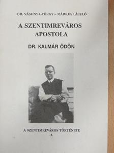 Dr. Vásony György - A Szentimreváros apostola [antikvár]