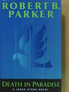Robert B. Parker - Death in Paradise [antikvár]