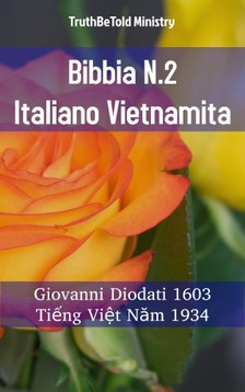 TruthBeTold Ministry, Joern Andre Halseth, Giovanni Diodati - Bibbia N.2 Italiano Vietnamita [eKönyv: epub, mobi]