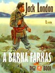 Jack London - A barna farkas [eKönyv: epub, mobi]