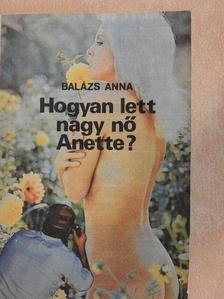 Balázs Anna - Hogyan lett nagy nő Anette? [antikvár]
