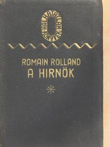 Romain Rolland - A hirnök (Egy világ halála) [antikvár]