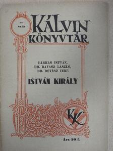 Dr. Ravasz László - István király [antikvár]