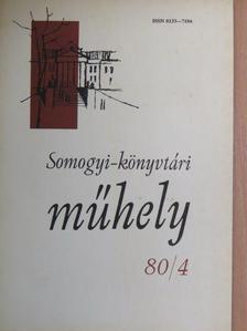 Bárth János - Somogyi-könyvtári műhely 80/4 [antikvár]