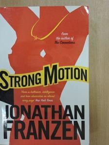 Jonathan Franzen - Strong Motion [antikvár]
