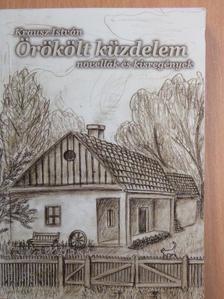 Krausz István - Örökölt küzdelem [antikvár]