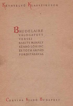 Charles Baudelaire - Baudelaire válogatott versei [antikvár]