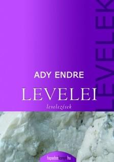 Ady Endre - Ady Endre összes levelei [eKönyv: epub, mobi]