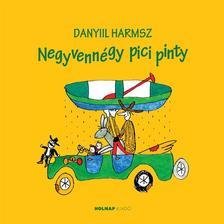 HARMSZ, DANYIL - Negyvennégy pici pinty