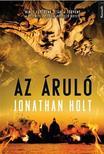 Jonathan Holt - AZ ÁRULÓ