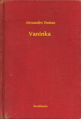 Alexandre DUMAS - Vaninka [eKönyv: epub, mobi]