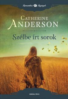 Catherine Anderson - Szélbe írt sorok ###