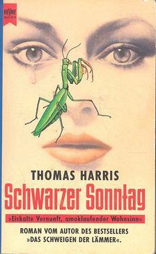 Thomas Harris - Schwarzer Sonntag [antikvár]