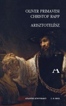 Primavesi, Oliver, Rapp, Christof - Arisztotelész