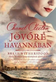 Chanel Cleeton - Jövőre Havannában