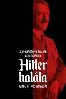 Lana Parshina Jean-Christophe Brisard - - Hitler halála [eKönyv: epub, mobi]
