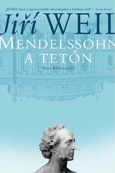 WEIL, JIRÍ - Mendelssohn a tetőn [antikvár]