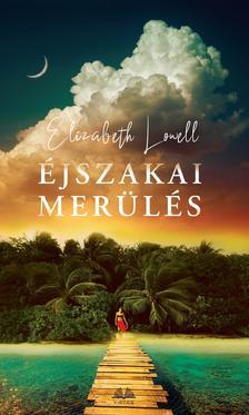 Elizabeth Lowell - Éjszakai merülés