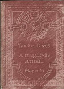 TANDORI DEZSŐ - A meghívás fennáll [antikvár]