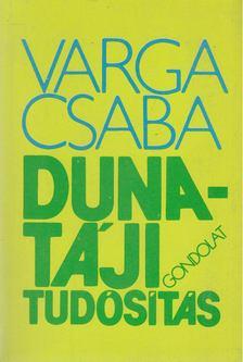 Varga Csaba - Duna-táji tudósítás [antikvár]