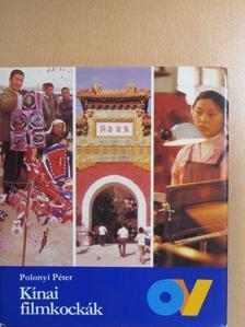 Polonyi Péter - Kínai filmkockák [antikvár]