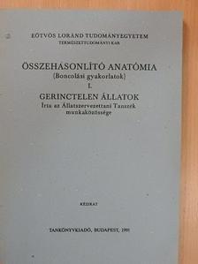 Dr. Kovács Attila - Összehasonlító anatómia (Boncolási gyakorlatok) I. [antikvár]