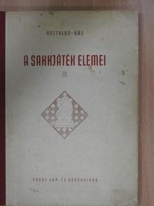 Asztalos Lajos - A sakkjáték elemei III. [antikvár]