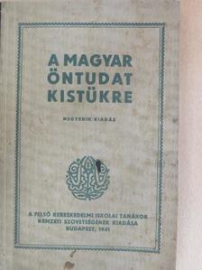 Baránszky-Jób László - A magyar öntudat kistükre [antikvár]