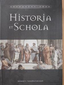 Závodszky Géza - Historia et Schola [antikvár]