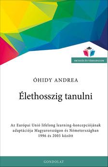 Óhidy Andrea - Élethosszig tanulni
