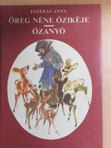 Fazekas Anna - Öreg néne őzikéje/Őzanyó [antikvár]