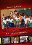 Vujity Tvrtko - Pokoli történetek - A királynõ beszéde