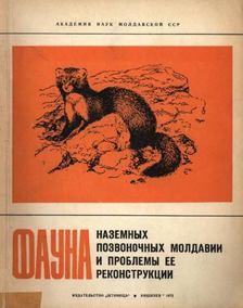 Jarosenko, M. F. et al. (szerk.) - Moldávia faunájának szárazföldi gerincesei és rekonstrukciójának problémái (????? ???????? ??????????? [antikvár]