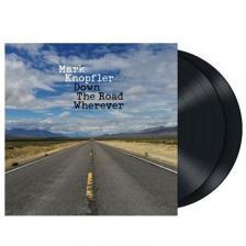 MARK KNOPFLER - DOWN THE ROAD WHEREVER 2LP MARK KNOPFLER