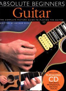 GUITAR ABSOLUTE BEGINNERS. INCL. PLAY-ALONG CD