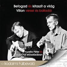 Villon Books Kft. - Befogad és kitaszít a világ - Villon versei és ball.- hangoskönyv