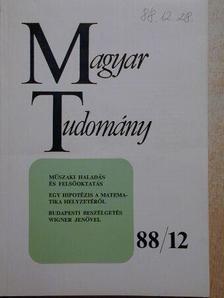 Czibere Tibor - Magyar Tudomány 1988. december [antikvár]