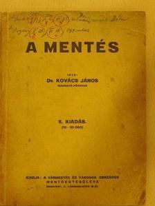 Dr. Kovács János - A mentés [antikvár]