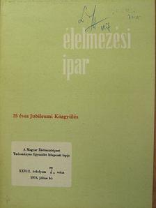 Babos Zoltán - Élelmezési ipar 1974. július [antikvár]