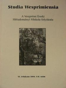 Albert József - Studia Wesprimiensia 2004. [antikvár]
