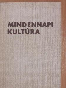 Fehérvári László - Mindennapi kultúra [antikvár]