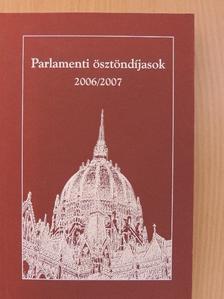 Bagi Kornélia - Parlamenti ösztöndíjasok 2006/2007 [antikvár]