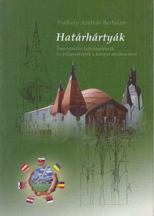 Székely András Bertalan - Határhártyák [antikvár]