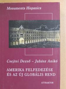 Csejtei Dezső - Amerika felfedezése és az új globális rend II. [antikvár]